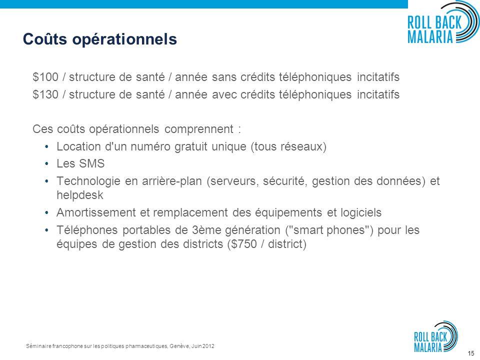14 Séminaire francophone sur les politiques pharmaceutiques, Genève, Juin 2012 Cette visibilité des stocks permet de prendre des actions correctives r