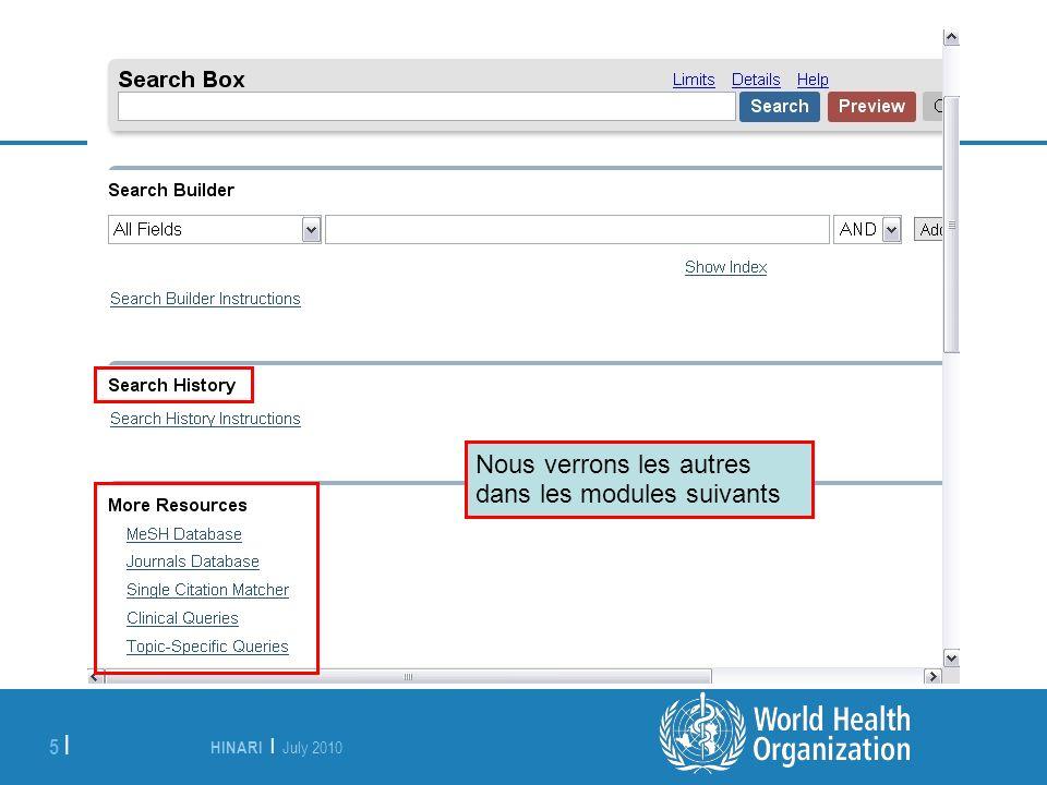 HINARI | July 2010 16 | Nous avons deux résultats.