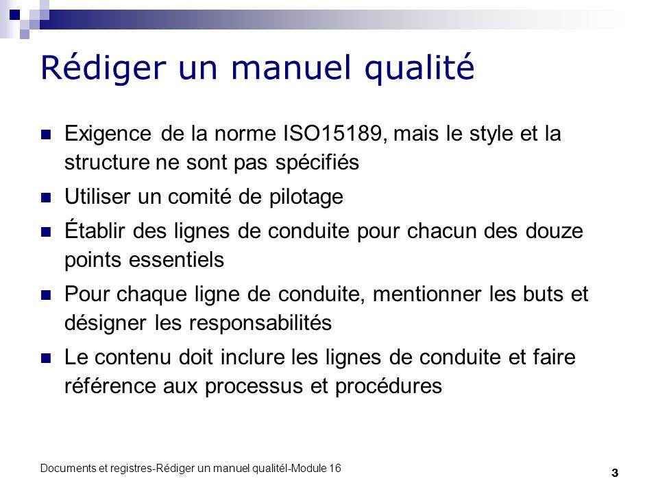 Documents et registres-Rédiger un manuel qualitél-Module 16 4 Exemple Manuel qualité 1.