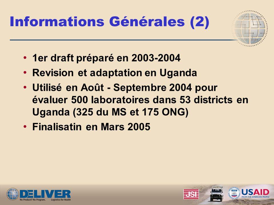 Informations Générales Instrument de collecte de données développé par DELIVER pour évaluer les systèmes logistiques de laboratoire outil de diagnosti