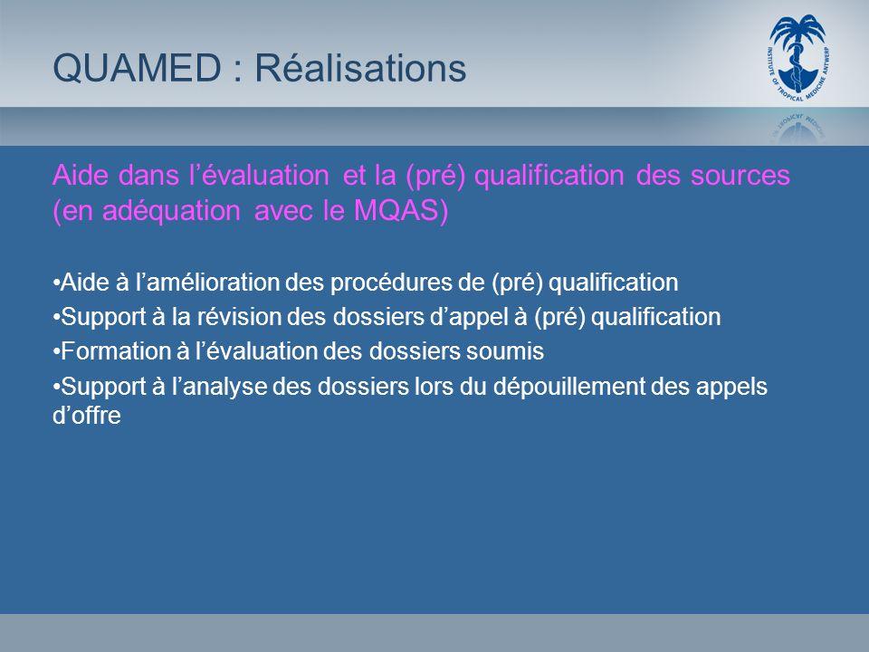 Aide dans lévaluation et la (pré) qualification des sources (en adéquation avec le MQAS) Aide à lamélioration des procédures de (pré) qualification Su