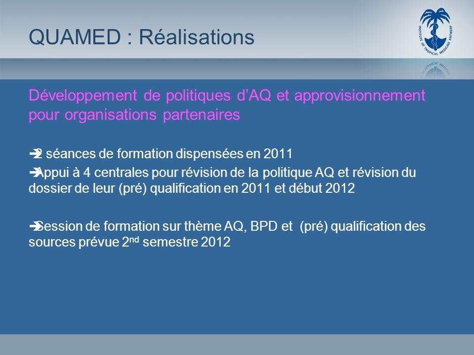 Développement de politiques dAQ et approvisionnement pour organisations partenaires 2 séances de formation dispensées en 2011 Appui à 4 centrales pour