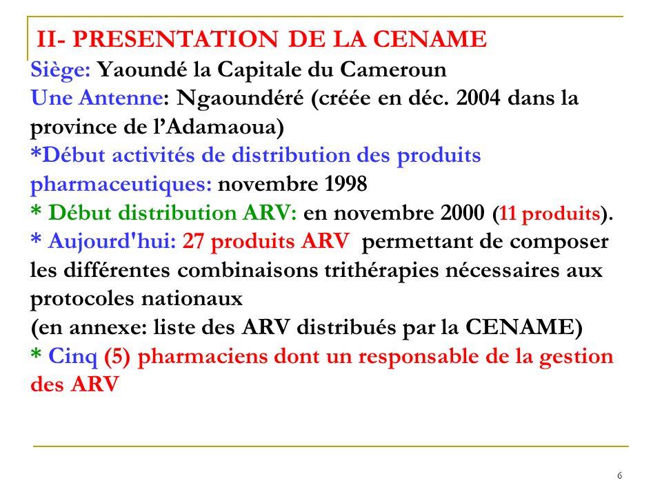 6 II- PRESENTATION DE LA CENAME Siège: Yaoundé la Capitale du Cameroun Une Antenne: Ngaoundéré (créée en déc.