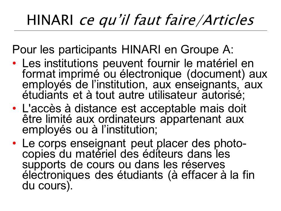 HINARI ce quil faut faire/Articles Pour les participants HINARI en Groupe A: Les institutions peuvent fournir le matériel en format imprimé ou électro