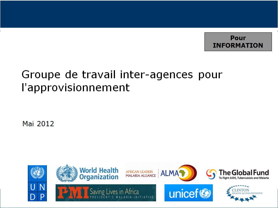 10 Global Malaria Programme OMS/UNICEF Séminaire sur les Politiques Pharmaceutiques | 13 juin 2012