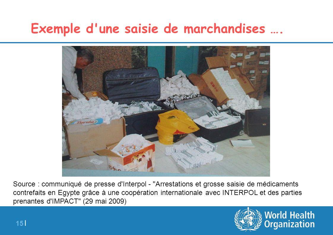 15 | Exemple d'une saisie de marchandises …. Source : communiqué de presse d'Interpol -