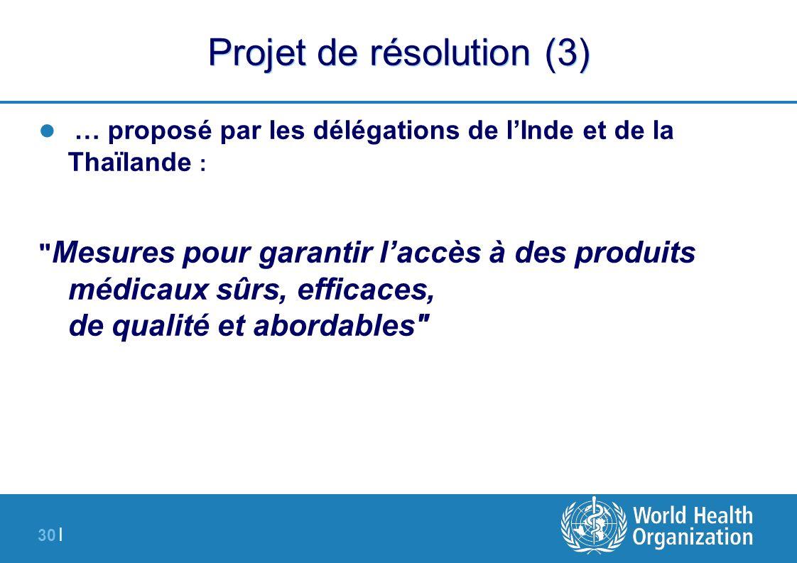 30 | Projet de résolution (3) … proposé par les délégations de lInde et de la Thaïlande :
