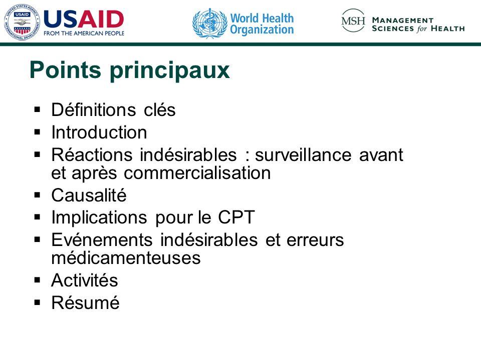 Rôle du CPT dans la prévention des réactions indésirables Examiner à intervalles réguliers les rapports de réactions indésirables et informer les professionnels de santé de lincidence et de limpact de ces réactions dans la région.
