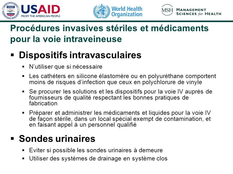 Procédures invasives stériles et médicaments pour la voie intraveineuse Dispositifs intravasculaires Nutiliser que si nécessaire Les cathéters en sili