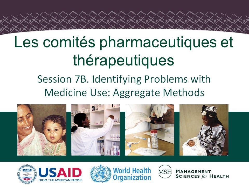 1 Les comités pharmaceutiques et thérapeutiques