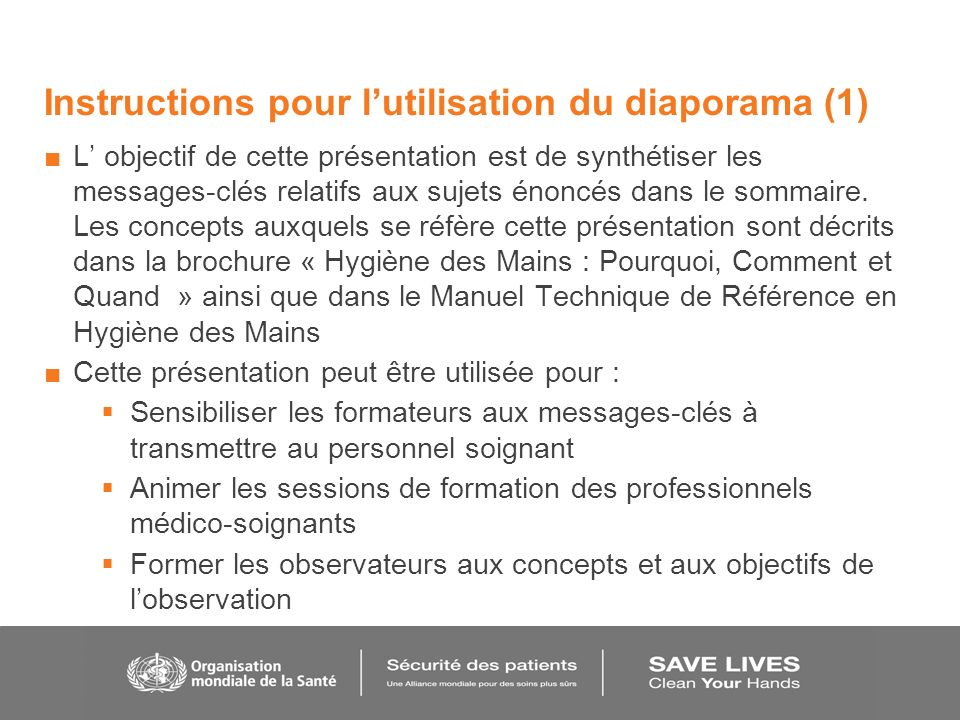 Instructions pour lutilisation du diaporama (1) L objectif de cette présentation est de synthétiser les messages-clés relatifs aux sujets énoncés dans