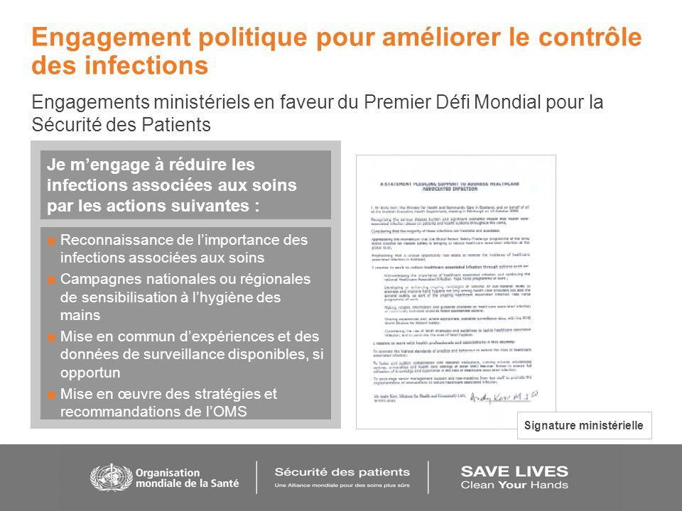 Engagement politique pour améliorer le contrôle des infections Engagements ministériels en faveur du Premier Défi Mondial pour la Sécurité des Patient