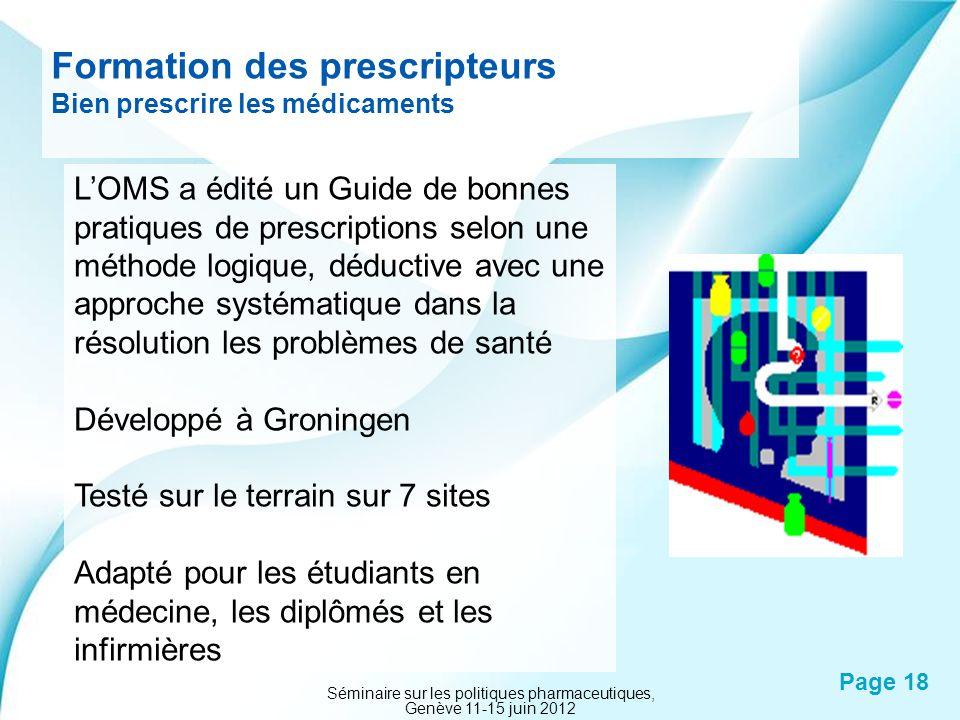 Powerpoint Templates Page 18 Formation des prescripteurs Bien prescrire les médicaments LOMS a édité un Guide de bonnes pratiques de prescriptions sel