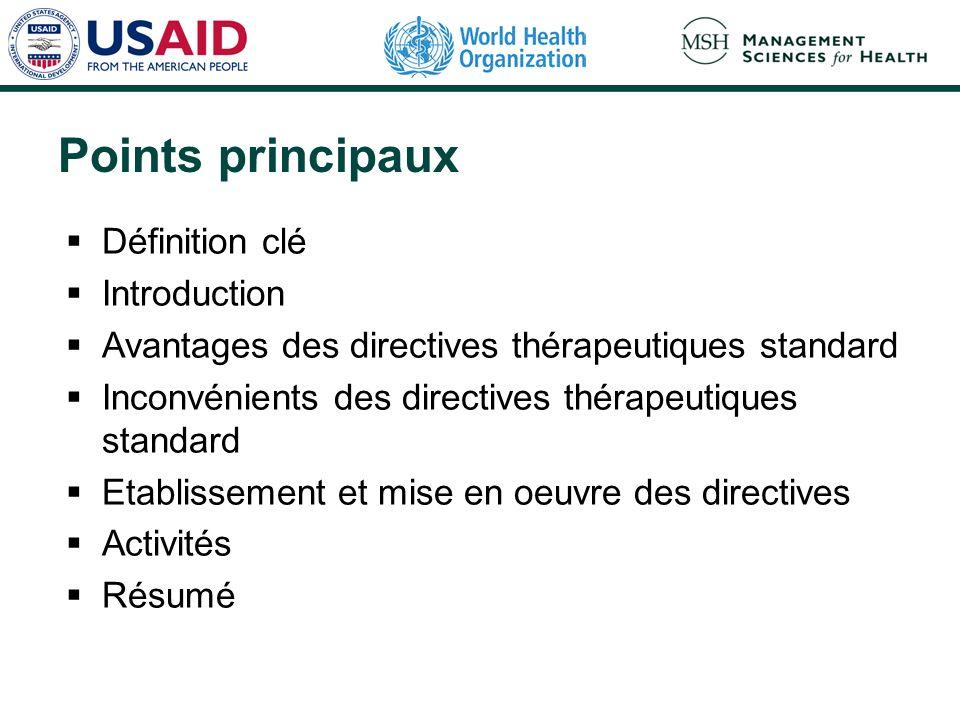Points principaux Définition clé Introduction Avantages des directives thérapeutiques standard Inconvénients des directives thérapeutiques standard Et