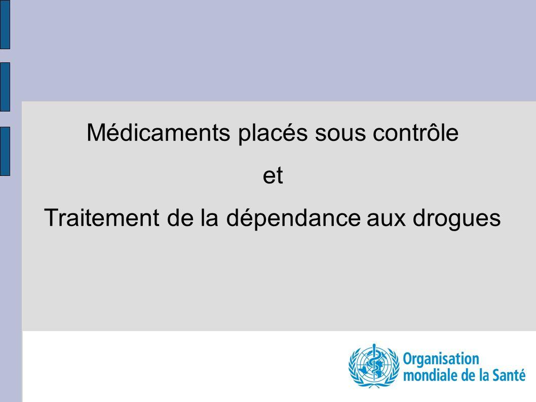 Médicaments placés sous contrôle et Traitement de la dépendance aux drogues