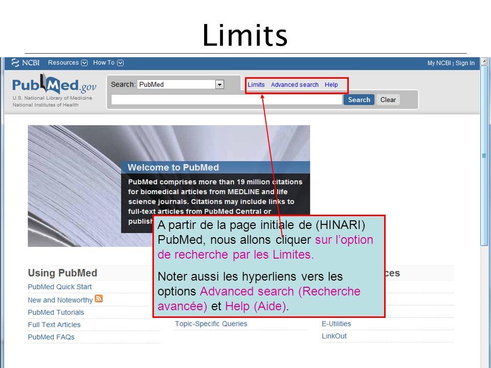 Limits A partir de la page initiale de (HINARI) PubMed, nous allons cliquer sur loption de recherche par les Limites.