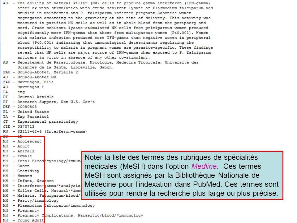 Noter la liste des termes des rubriques de spécialités médicales (MeSH) dans loption Medline.