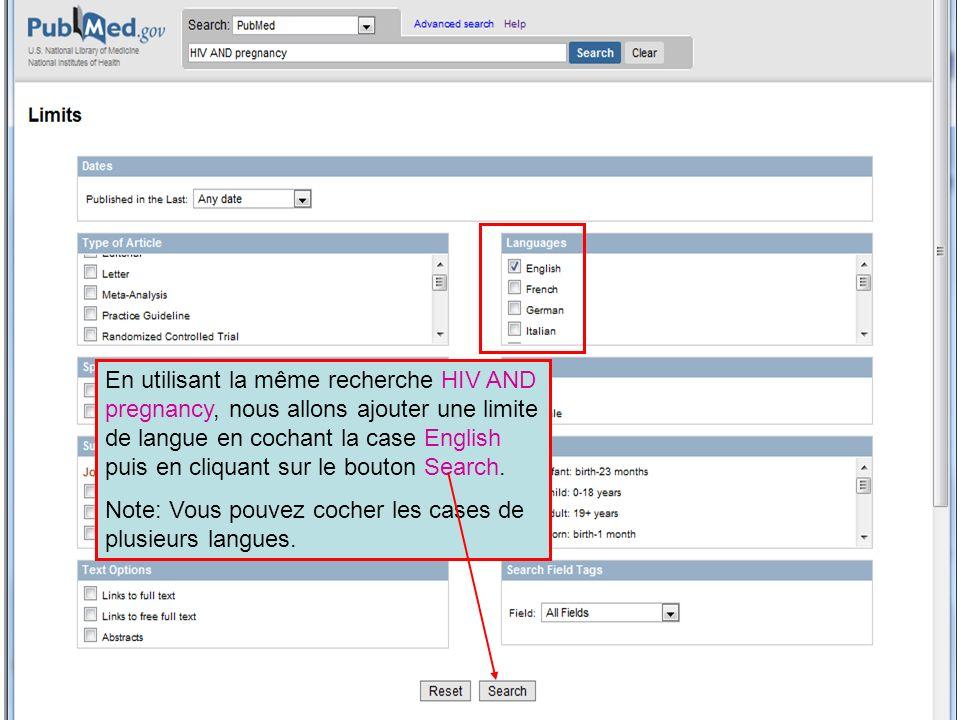 En utilisant la même recherche HIV AND pregnancy, nous allons ajouter une limite de langue en cochant la case English puis en cliquant sur le bouton Search.