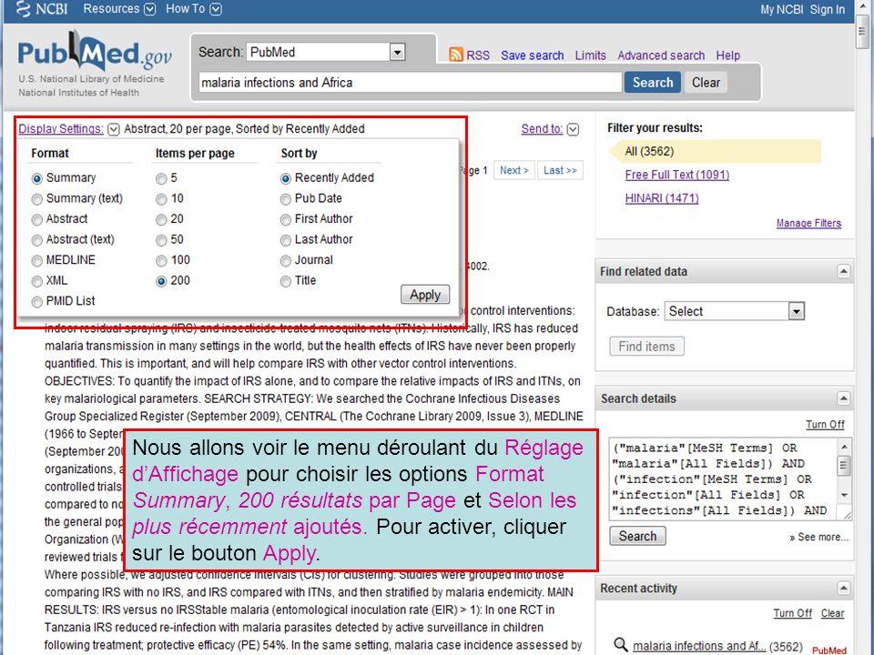 Nous allons voir le menu déroulant du Réglage dAffichage pour choisir les options Format Summary, 200 résultats par Page et Selon les plus récemment ajoutés.