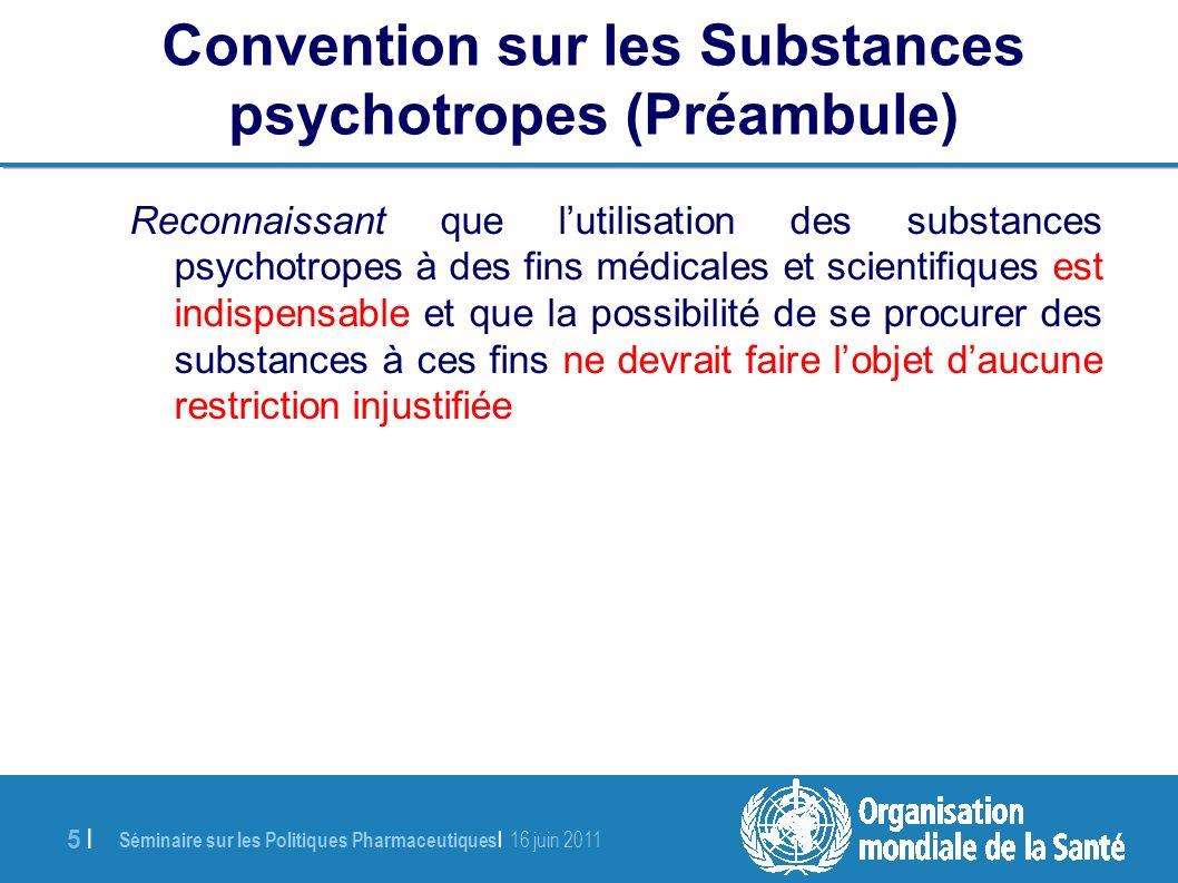Séminaire sur les Politiques Pharmaceutiques   16 juin 2011 26   Décisions médicales par les médicaux Directives 11 et 12 : Les médecins (et le cas échéant, autres professionnels) doivent être autorisés à prescrire sans avoir de licences supplémentaires.