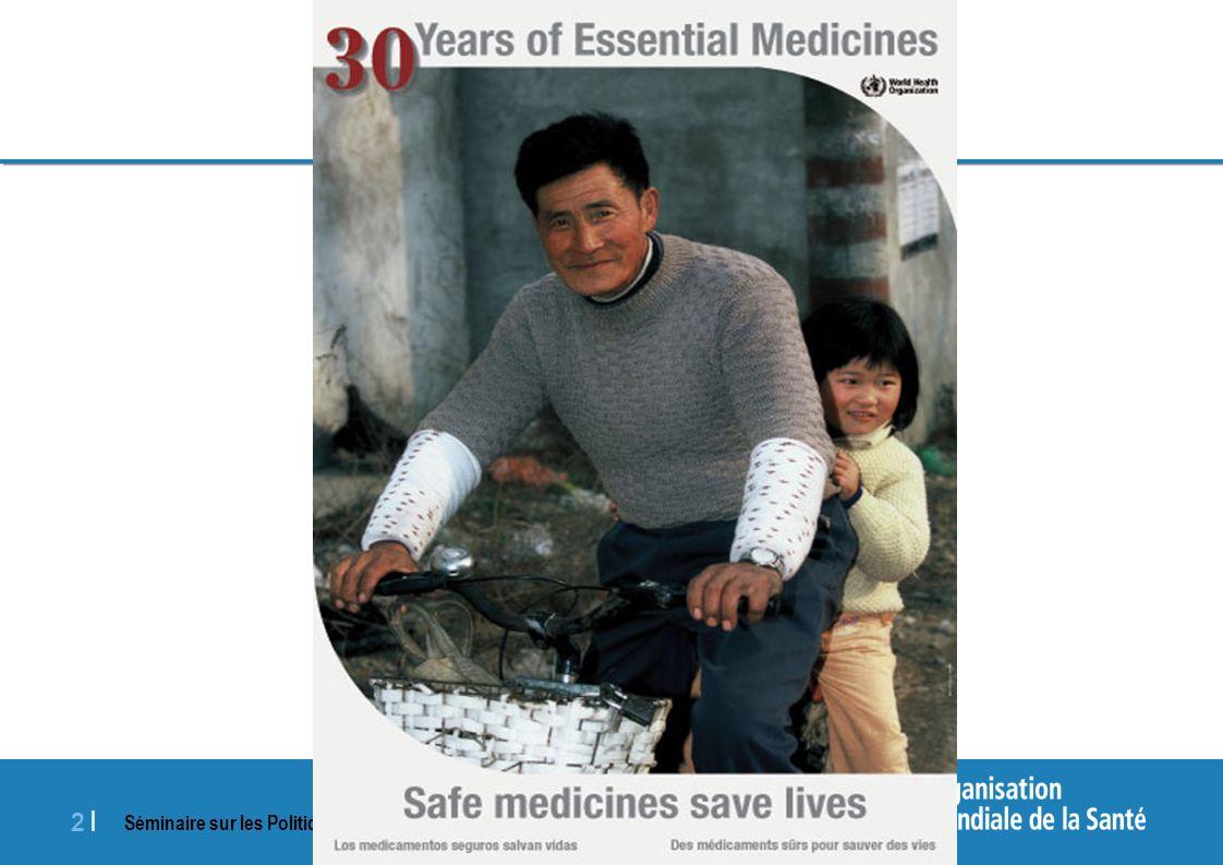 Séminaire sur les Politiques Pharmaceutiques Nationales, 20-24 avril 2009 2 |2 |