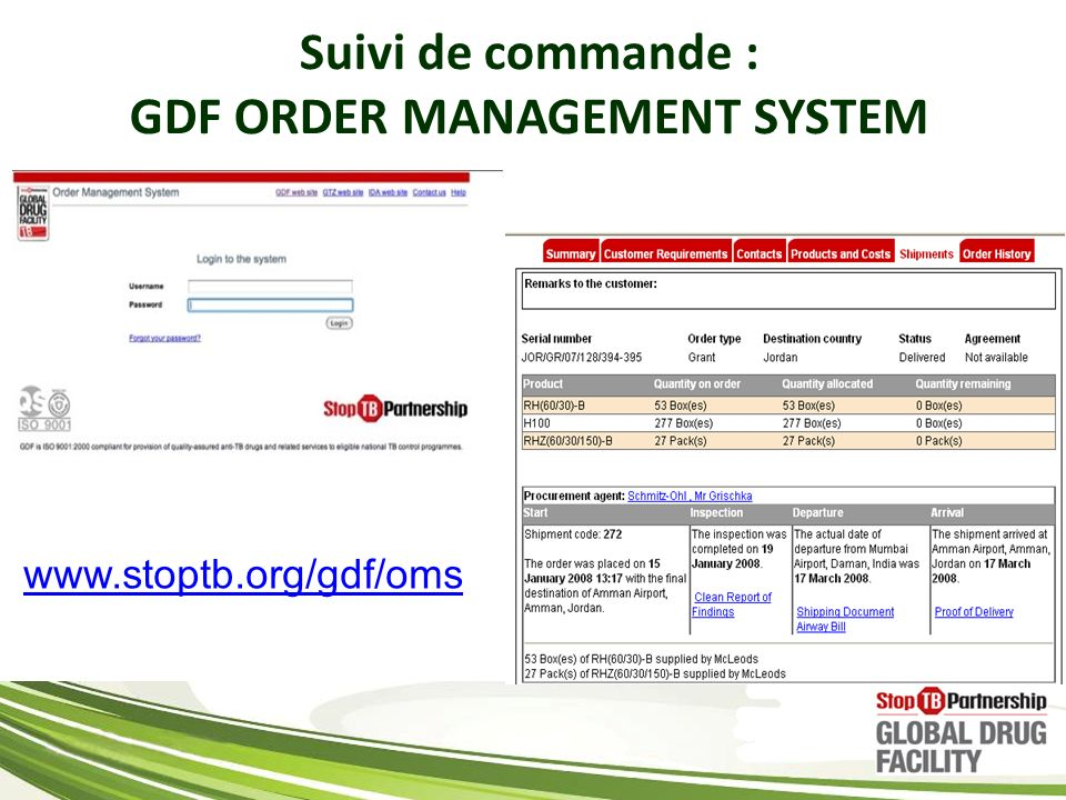 www.stoptb.org/gdf/oms Suivi de commande : GDF ORDER MANAGEMENT SYSTEM