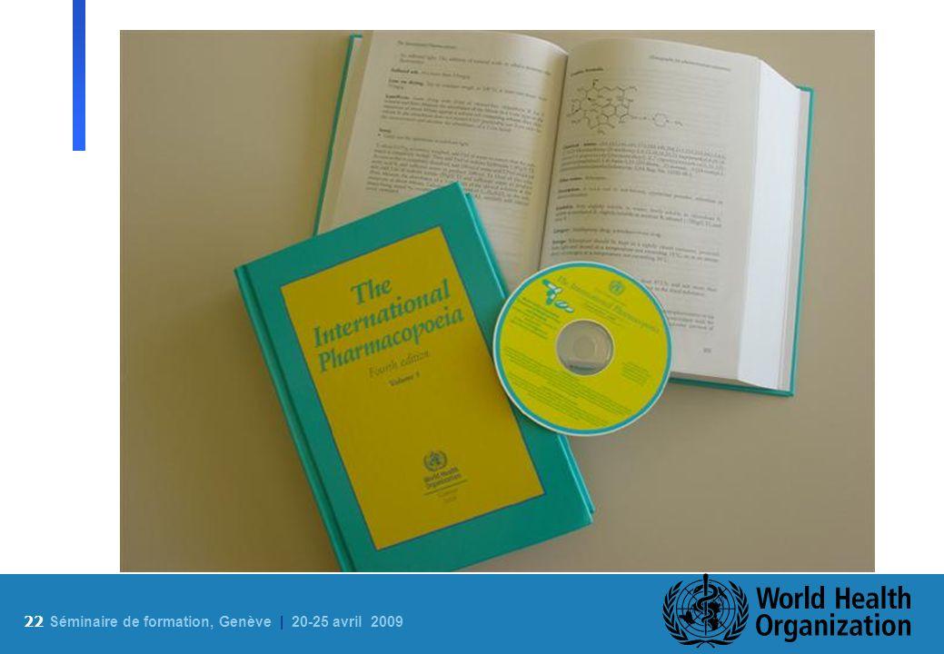 22 S éminaire de formation, Genève | 20-25 avril 2009