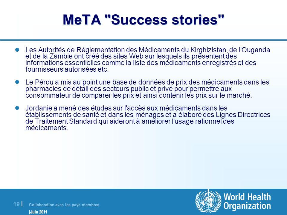 Collaboration avec les pays membres |Juin 2011 19 | MeTA