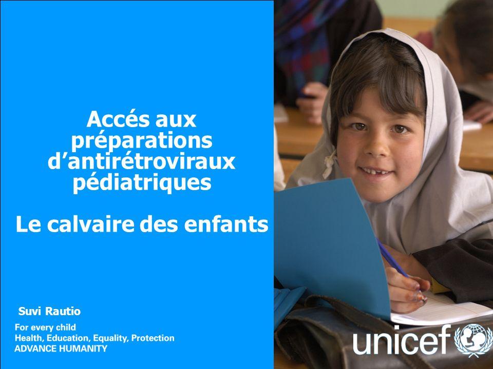 Accés aux préparations dantirétroviraux pédiatriques Le calvaire des enfants Suvi Rautio