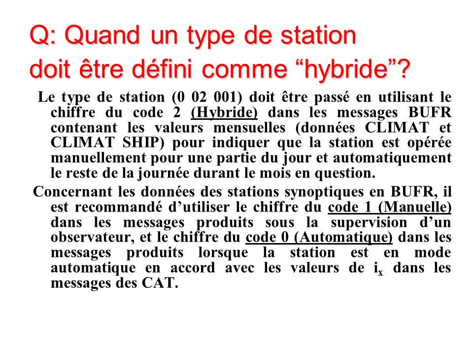 Q: Quand un type de station doit être défini comme hybride.