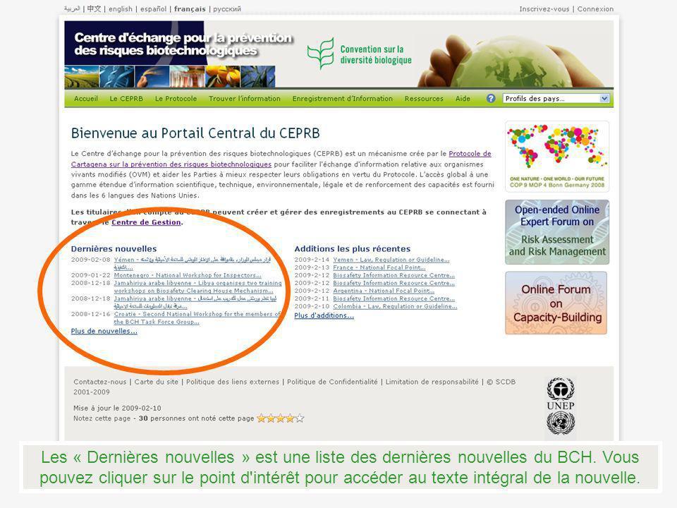 Les « Dernières nouvelles » est une liste des dernières nouvelles du BCH.