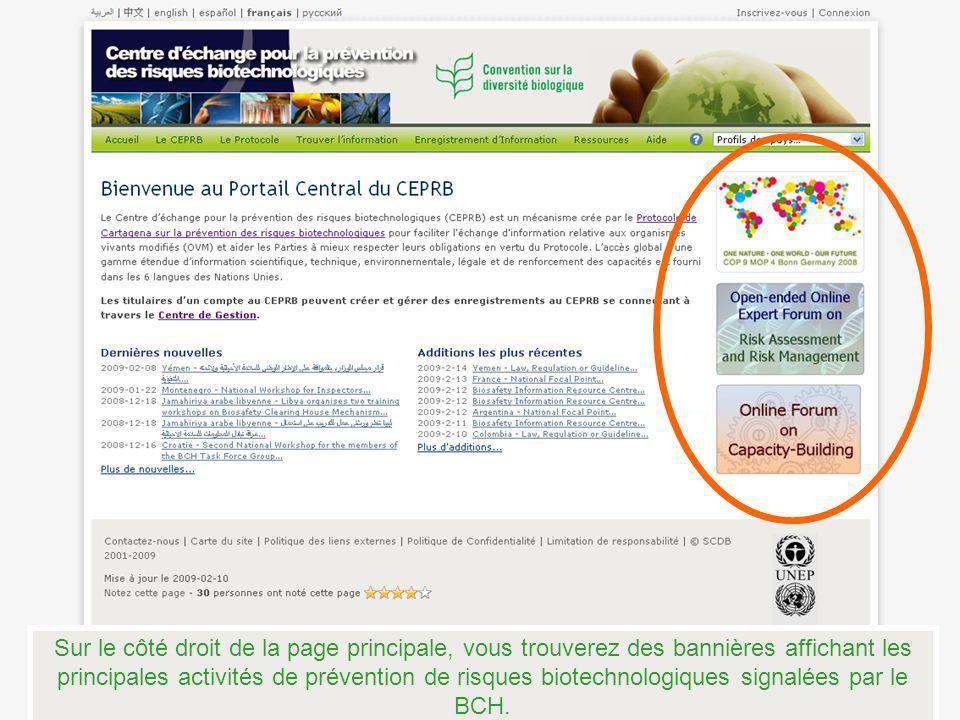 Sur le côté droit de la page principale, vous trouverez des bannières affichant les principales activités de prévention de risques biotechnologiques signalées par le BCH.
