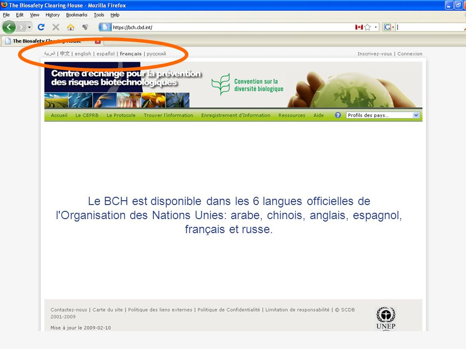 Le BCH est disponible dans les 6 langues officielles de l'Organisation des Nations Unies: arabe, chinois, anglais, espagnol, français et russe.