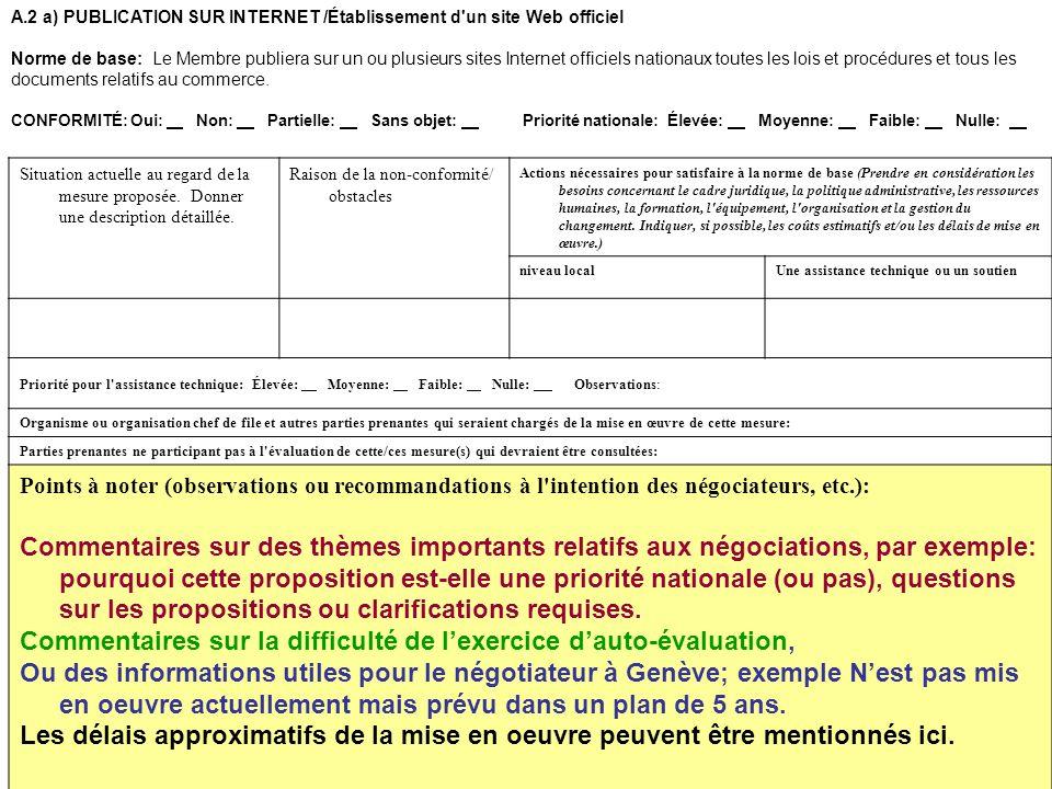 19 A.2 a)PUBLICATION SUR INTERNET /Établissement d'un site Web officiel Norme de base: Le Membre publiera sur un ou plusieurs sites Internet officiels