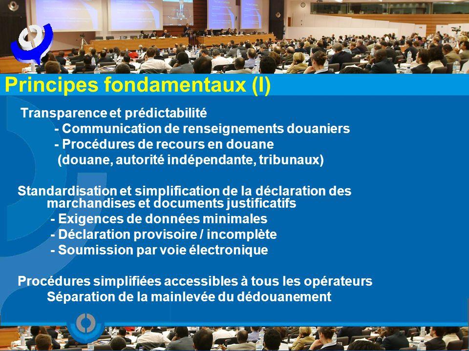 Transparence et prédictabilité - Communication de renseignements douaniers - Procédures de recours en douane (douane, autorité indépendante, tribunaux
