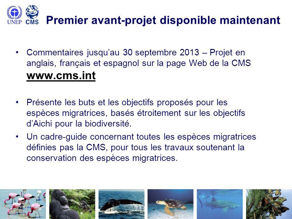 Premier avant-projet disponible maintenant Commentaires jusquau 30 septembre 2013 – Projet en anglais, français et espagnol sur la page Web de la CMS
