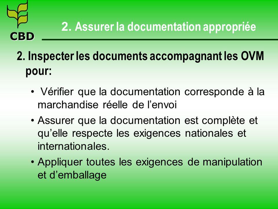 CBD 2. Assurer la documentation appropriée 2.