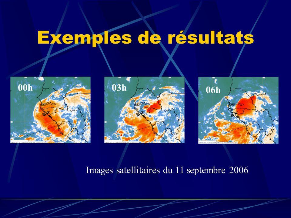 Exemples de résultats Images satellitaires du 11 septembre 2006 00h03h 06h