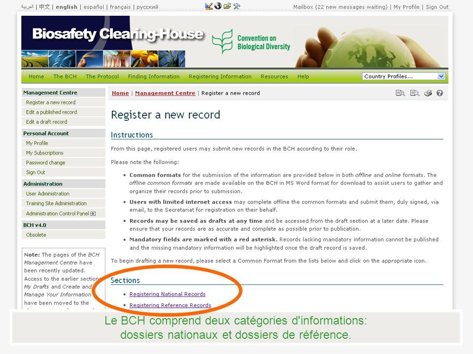 Le BCH comprend deux catégories d informations: dossiers nationaux et dossiers de référence.