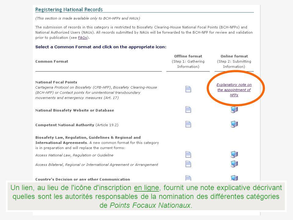 Un lien, au lieu de l icône d inscription en ligne, fournit une note explicative décrivant quelles sont les autorités responsables de la nomination des différentes catégories de Points Focaux Nationaux.