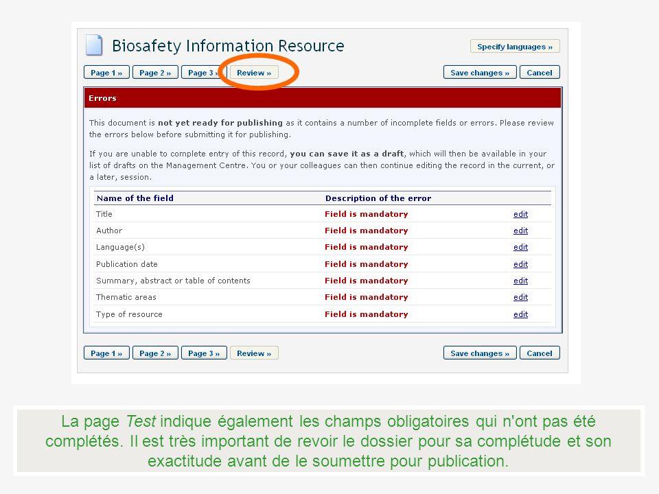 La page Test indique également les champs obligatoires qui n ont pas été complétés.