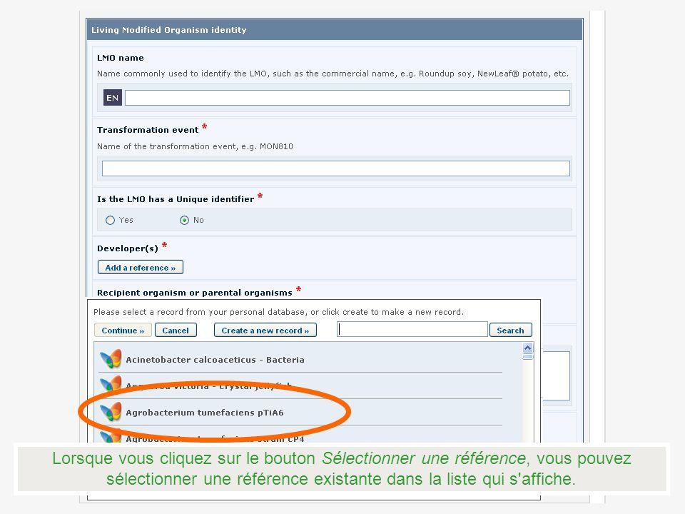 Lorsque vous cliquez sur le bouton Sélectionner une référence, vous pouvez sélectionner une référence existante dans la liste qui s affiche.