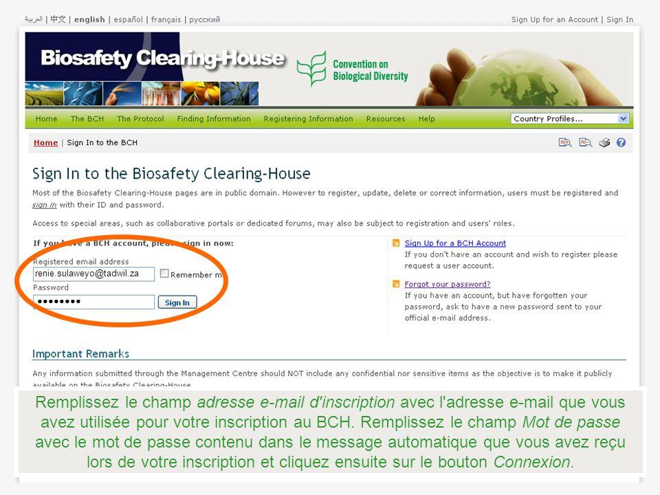 Remplissez le champ adresse e-mail d inscription avec l adresse e-mail que vous avez utilisée pour votre inscription au BCH.