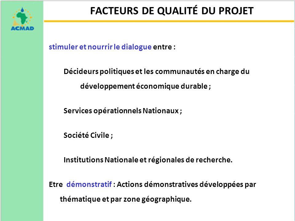 20 24/11/10 stimuler et nourrir le dialogue entre : Décideurs politiques et les communautés en charge du développement économique durable ; Services o