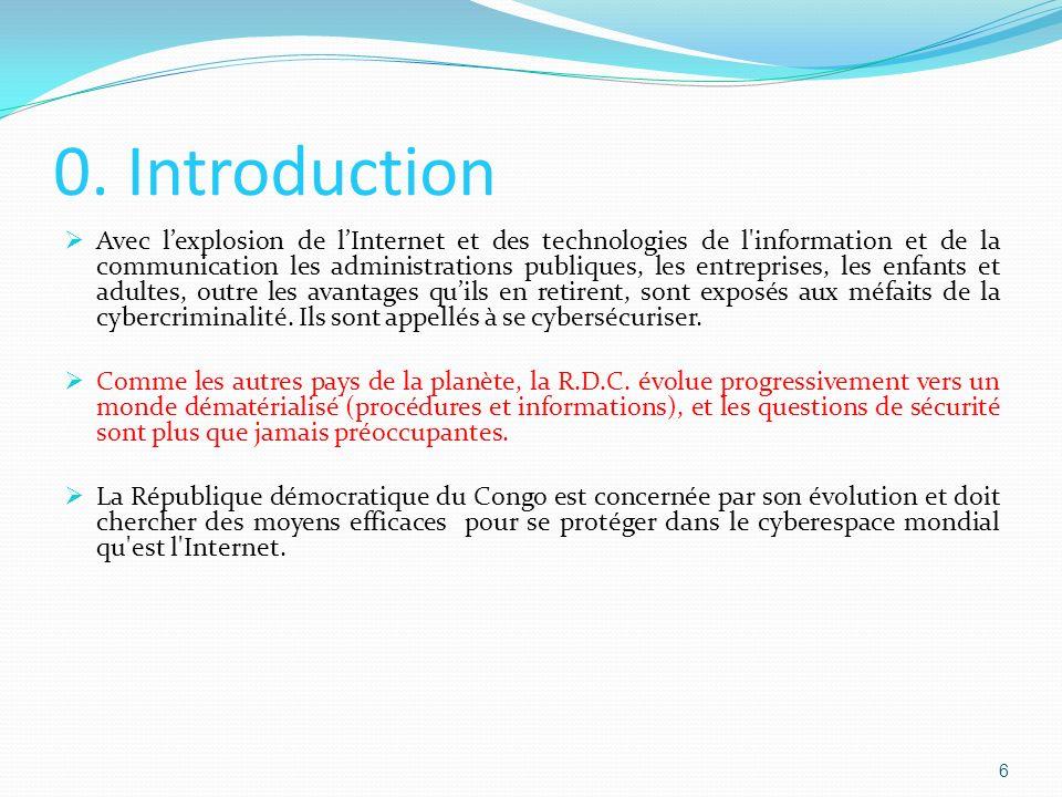 0. Introduction Avec lexplosion de lInternet et des technologies de l'information et de la communication les administrations publiques, les entreprise