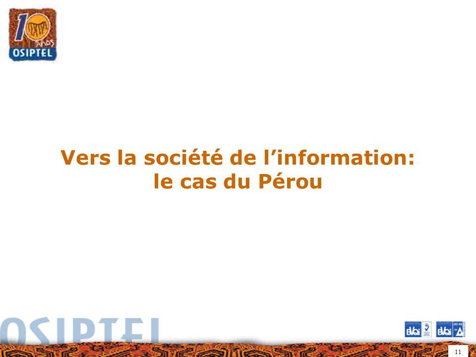 11 Vers la société de linformation: le cas du Pérou