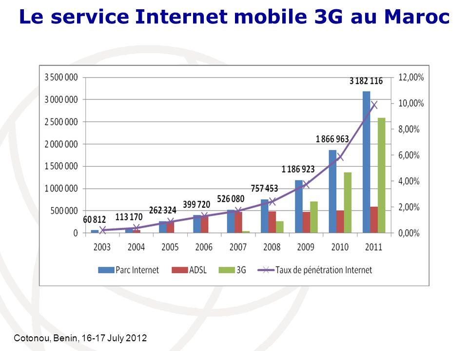 Cotonou, Benin, 16-17 July 2012 Le service Internet mobile 3G au Maroc