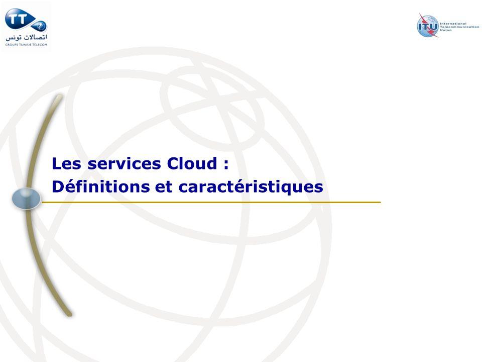 Les services Cloud : Définitions et caractéristiques