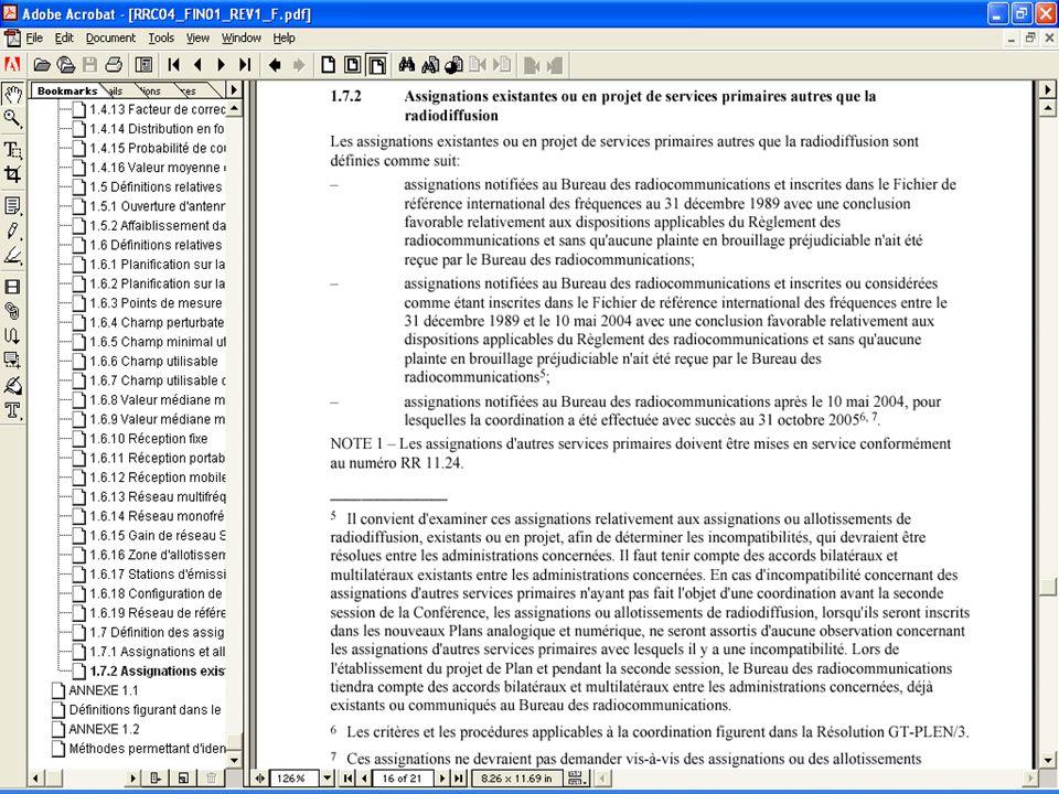Décisions de la CRR-04 (suite) Trois catégories: assignations notifiées au BR et inscrites dans le Fichier de référence au 31 décembre 1989 avec une conclusion favorable relativement aux dispositions applicables du RR et sans qu aucune plainte en brouillage préjudiciable n ait été reçue par le BR; assignations notifiées au BR et inscrites ou considérées comme étant inscrites dans le Fichier de référence entre le 31 décembre 1989 et le 10 mai 2004 avec une conclusion favorable relativement aux dispositions applicables du RR et sans qu aucune plainte en brouillage préjudiciable n ait été reçue par le BR; assignations notifiées au BR après le 10 mai 2004, pour lesquelles la coordination a été effectuée avec succès au 31 octobre 2005.