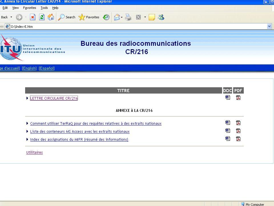 Données (suite) Etude des assignations de fréquence figurant dans ces CD-ROM Conformément à la Note 1 de lAnnexe 2 de la Résolution COM5/1 de la CRR-04, les administrations sont priées dindiquer au Bureau les assignations de fréquence qui doivent être prises en compte dans le processus de planification (http://www.itu.int/md/meetingdoc.asp?type= sitems&lang=f&parent=R03-RRC.04-R-0001)
